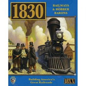 1830: Railways & Robber Barons (Revised Edition)