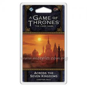 A Game of Thrones: The Card Game (Second Edition) - Across the Seven Kingdoms