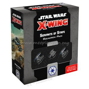 Star Wars: X-Wing (2nd Edition) - Servants of Strife