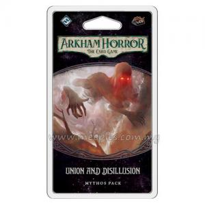 Arkham Horror: The Card Game - Union and Disillusion